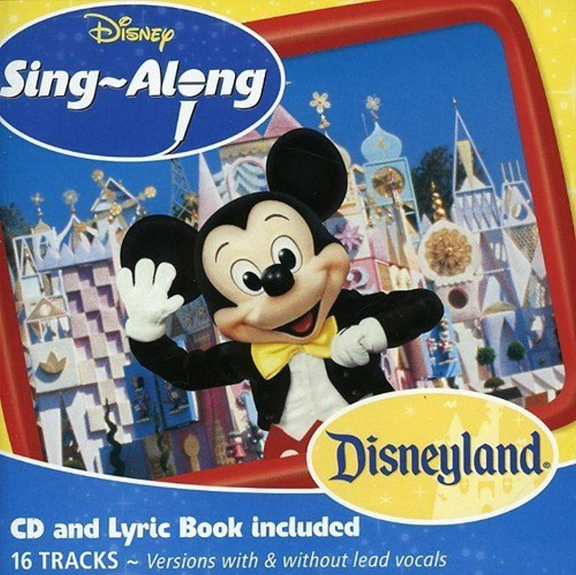 Disneyland Sing-A-Long by Disneyland Sing-A-Long