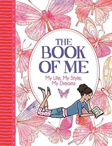 Bailey, E: Book of Me: My Life, My Style, My Dreams ('All About Me' Diary & Journal Series)