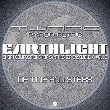 Earthlight: Short Compositions for Synthesizer Ensemble (Vol 2 Of Time And Stars)