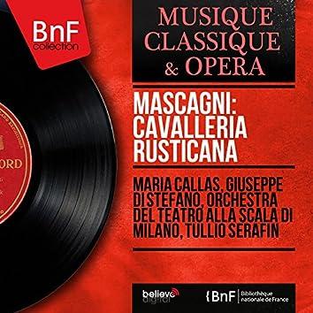 Mascagni: Cavalleria rusticana (Mono Version)