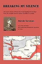 Breaking My Silence: One man's stories of World War II