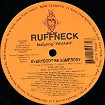 Best everybody be somebody ruffneck remix Reviews