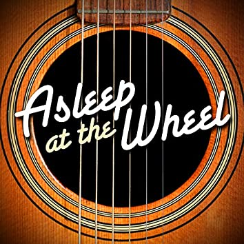 Asleep at the Wheel (Live)