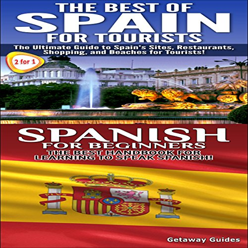 Best of Spain for Tourists & Spanish for Beginners audiobook cover art