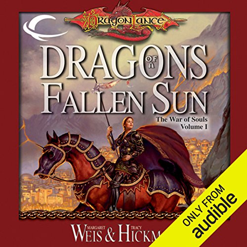 Dragons of a Fallen Sun     Dragonlance: The War of Souls, Book 1              By:                                                                                                                                 Margaret Weis,                                                                                        Tracy Hickman                               Narrated by:                                                                                                                                 Marieve Herington                      Length: 22 hrs and 29 mins     327 ratings     Overall 4.3