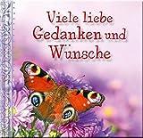 Viele liebe Gedanken und Wünsche: Glückwunschbuch - Publicpress Verlag
