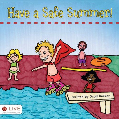 Have a Safe Summer!  Audiolibri