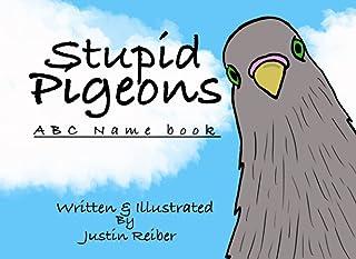 Stupid Pigeons: ABC Name Book