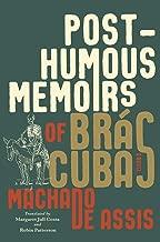Posthumous Memoirs of Brás Cubas: A Novel