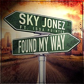 Found My Way (feat. Issa Pointer)