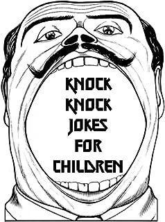 Knock, Knock Jokes for Children (English Edition)