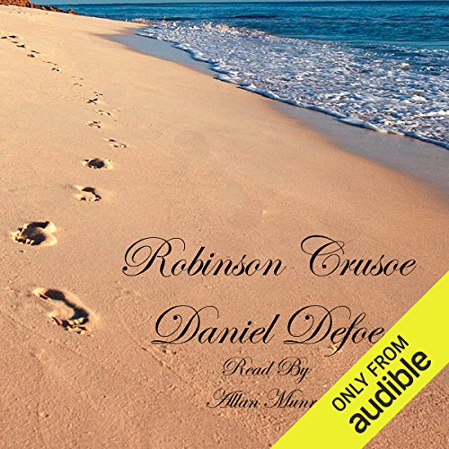 Robinson Crusoe     The Life and Strange Surprizing Adventures of Robinson Crusoe              De :                                                                                                                                 Daniel Defoe                               Lu par :                                                                                                                                 Alan Munro                      Durée : 13 h et 26 min     1 notation     Global 3,0
