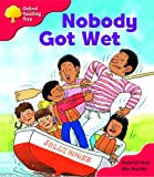 Oxford Reading Tree: Stage 4: More Storybooks: Nobody Got Wet: Pack A