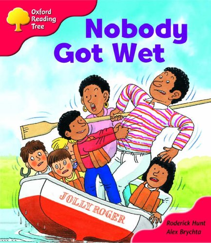 Oxford Reading Tree: Stage 4: More Storybooks: Nobody Got Wet: Pack Aの詳細を見る