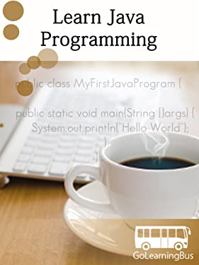 Learn Java Programming - By GoLearningBus