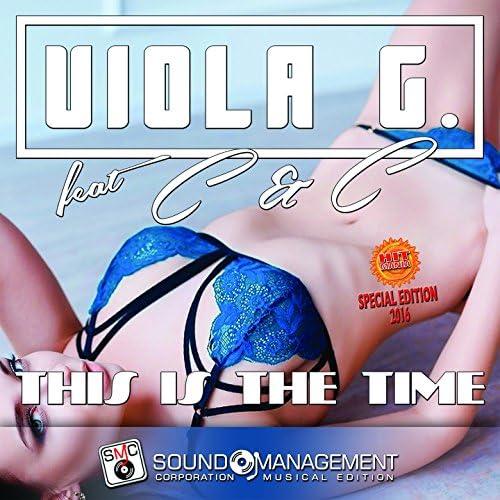 Viola G. feat. C & C