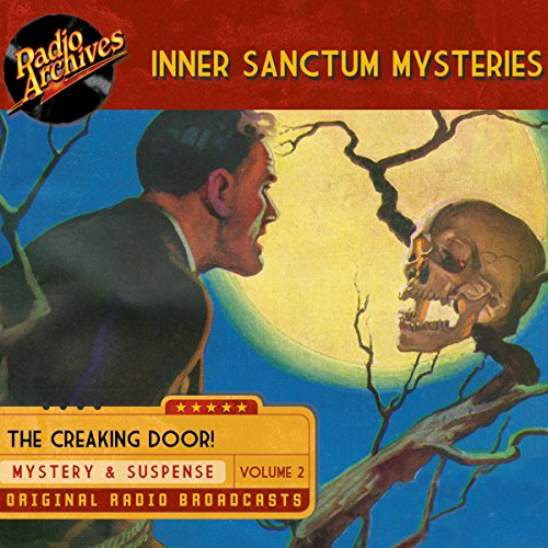Inner Sanctum Mysteries, Volume 2 audiobook cover art