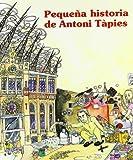Pequeña historia de Antoni Tàpies (Petites històries)