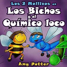 Los 2 Mellizos en: Los Bichos y el Químico Loco PDF EPUB Gratis descargar completo