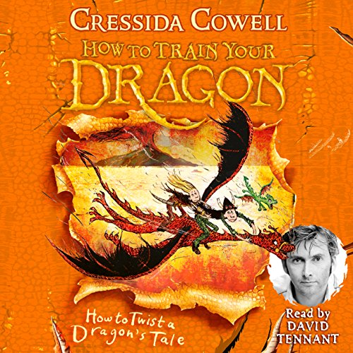How to Twist a Dragon's Tale     How to Train Your Dragon, Book 5              By:                                                                                                                                 Cressida Cowell                               Narrated by:                                                                                                                                 David Tennant                      Length: 3 hrs and 48 mins     59 ratings     Overall 4.8