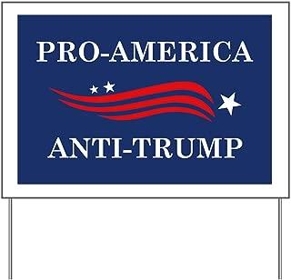 CafePress Pro-America Anti-Trump Yard Sign, Vinyl Lawn Sign, Political Election Sign