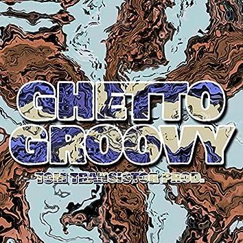 Ghetto Groovy