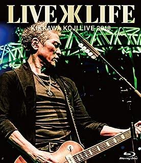 "KIKKAWA KOJI LIVE 2018 ""Live is Life"" 【通常盤】 [Blu-ray]"