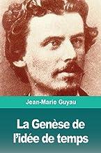 La Genèse de l'idée de temps (French Edition)
