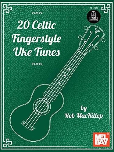 20 Celtic Fingerstyle Uke Tunes (English Edition)