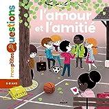 L'amour et l'amitié (Mes p'tites questions) (French Edition)