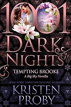 Tempting Brooke: A Big Sky Novella by [Kristen Proby]