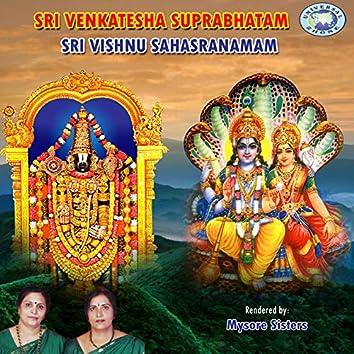 Sri Venkatesha Suprabhatam - Sri Vishnu Sahasranamam