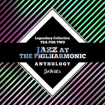 Legendary Collection: Tea for Two (Jazz at the Philharmonic Anthology)
