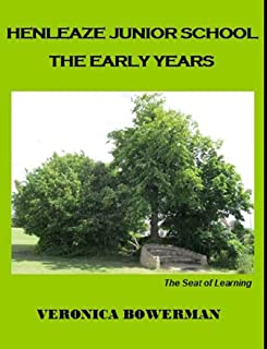 Henleaze Junior School - The Early Years: The Seat of Learning (English Edition)