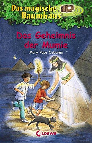 Das magische Baumhaus 3 - Das Geheimnis der Mumie