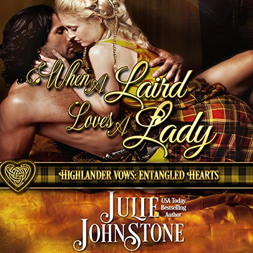 When a Laird Loves a Lady     Highlander Vows: Entangled Hearts, Book 1              Autor:                                                                                                                                 Julie Johnstone                               Sprecher:                                                                                                                                 Tim Campbell                      Spieldauer: 10 Std. und 39 Min.     5 Bewertungen     Gesamt 4,8