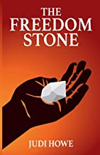 The Freedom Stone (1st Edition)