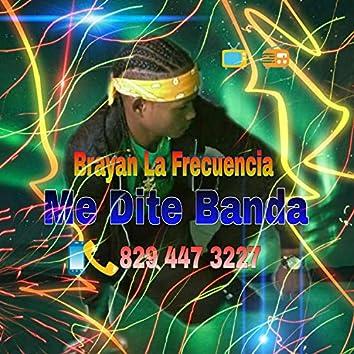 Me Dite Banda
