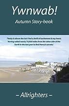 Ywnwab!: Autumn Story-book