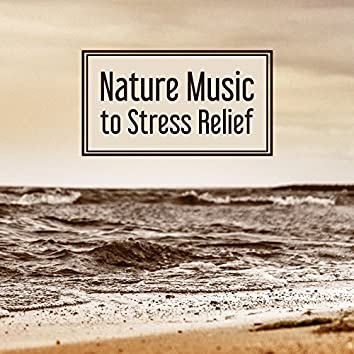 Nature Music to Stress Relief – Relaxing Music, Peaceful Spirit, New Age Harmony, Sensual Music