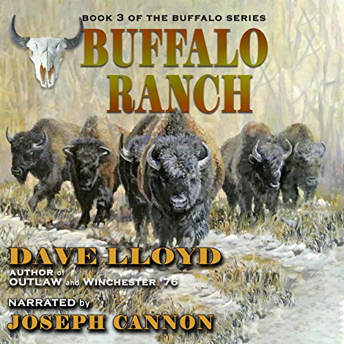Buffalo Ranch Audiobook By Dave Lloyd cover art