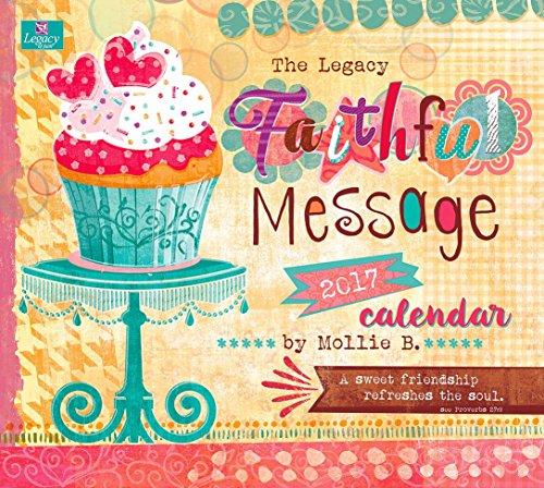 Legacy Publishing Group 2017 Wall Calendar, Faithful Message