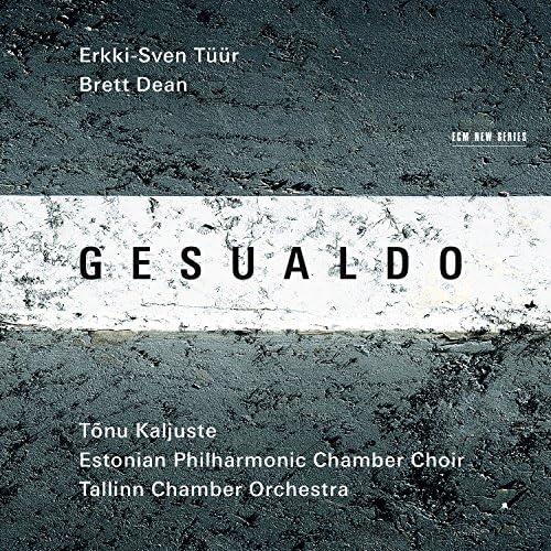 Tallinn Chamber Orchestra, Tõnu Kaljuste & Estonian Philharmonic Chamber Choir