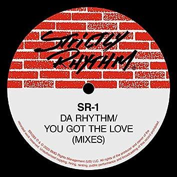 Da Rhythm / You Got The Love (Mixes)