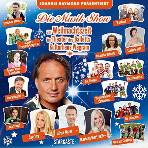 Die Musikshow zur Weihnachtszeit; Joannis Raymond präsentiert ...; 22 Titel; 78 Minuten Spielzeit