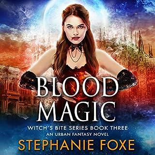 Blood Magic: An Urban Fantasy Novel audiobook cover art