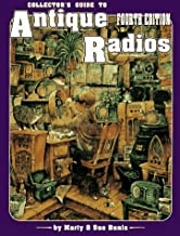 Collector's Guide to Antique Radios: Identification & Values (4th ed)