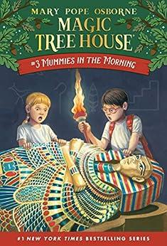 Mummies in the Morning (Magic Tree House Book 3) by [Mary Pope Osborne, Sal Murdocca]