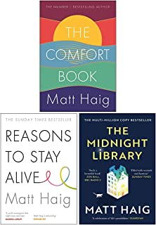 Matt Haig 3 Books Collection Set (The Midnight Library, Reasons to Stay Alive, The Comfort Book [Hardcover])