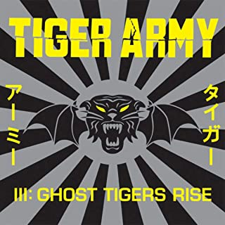 III: Ghost Tigers Rise [Explicit]